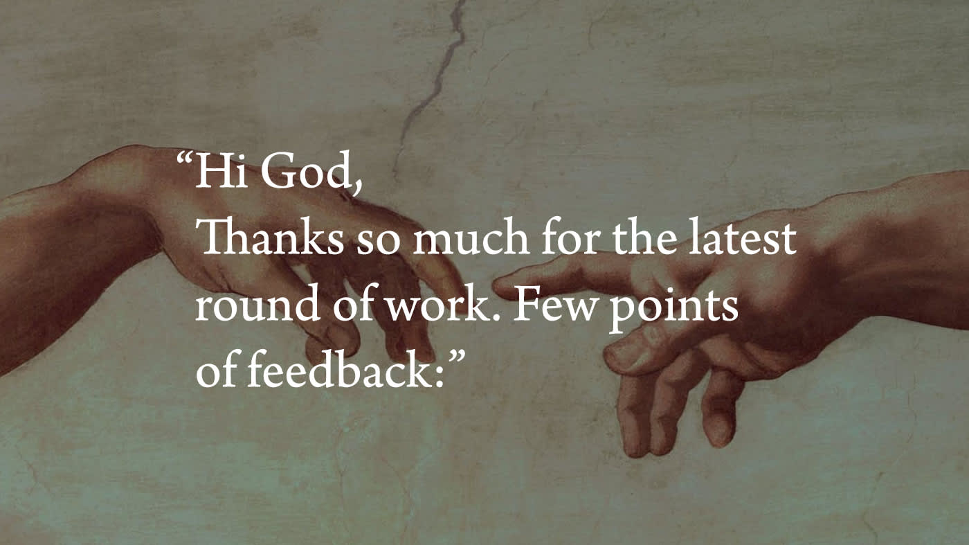 Client Feedback On The Creation Of The Earth
