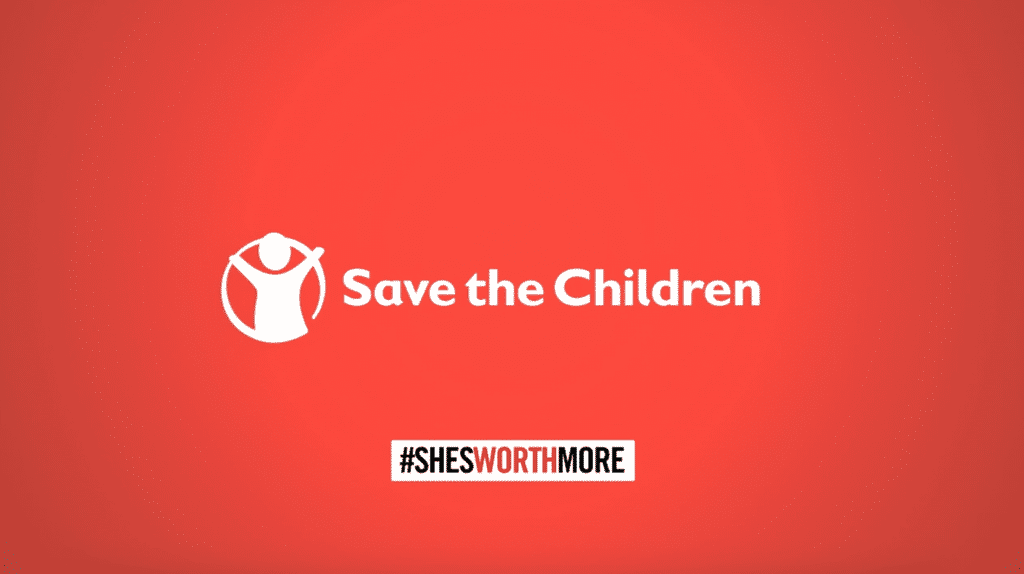 Save The Children: She's worth more