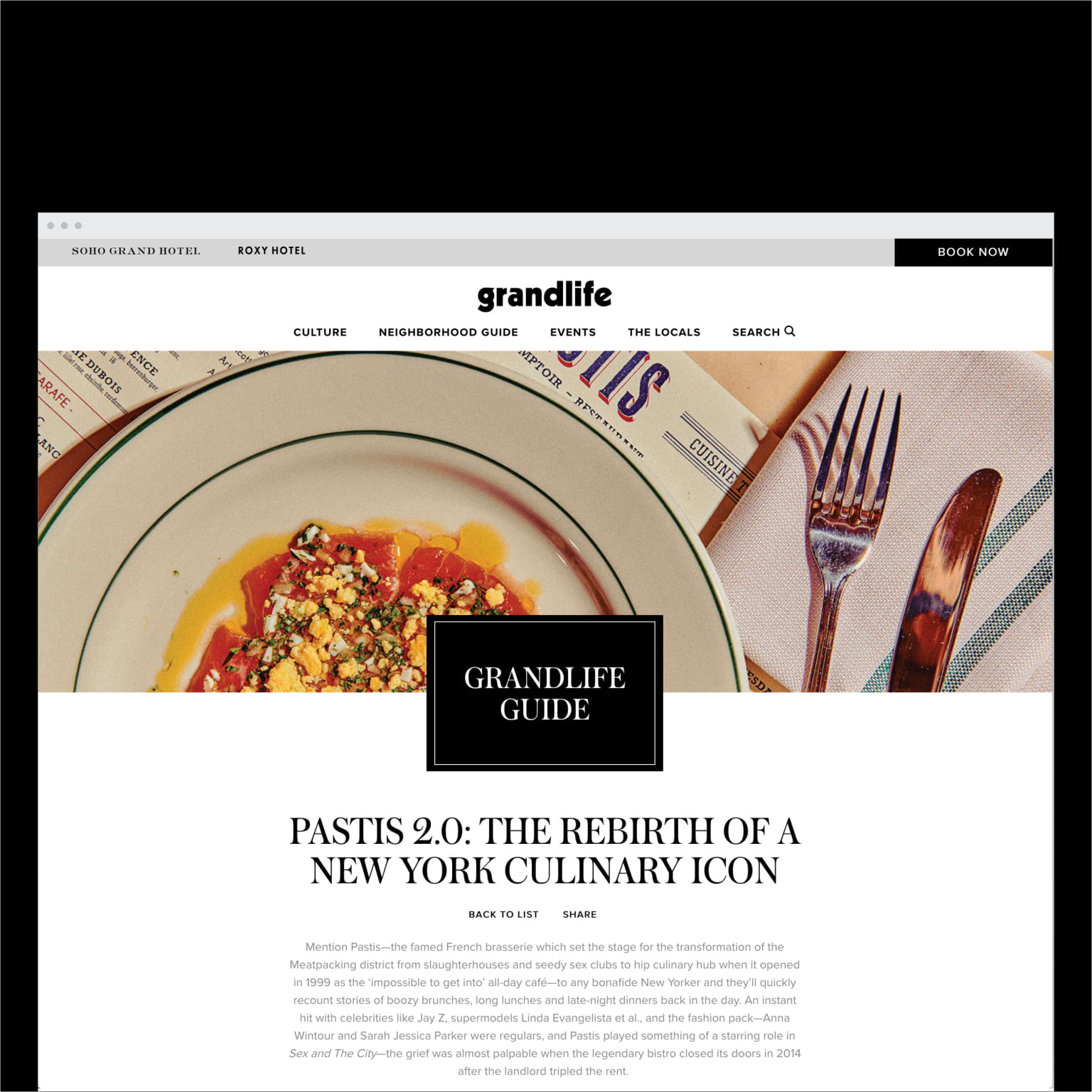 Grandlife - A culture and lifestyle guide to downtown New York in partnership with Soho Grand Hotel and Roxy Hotel.