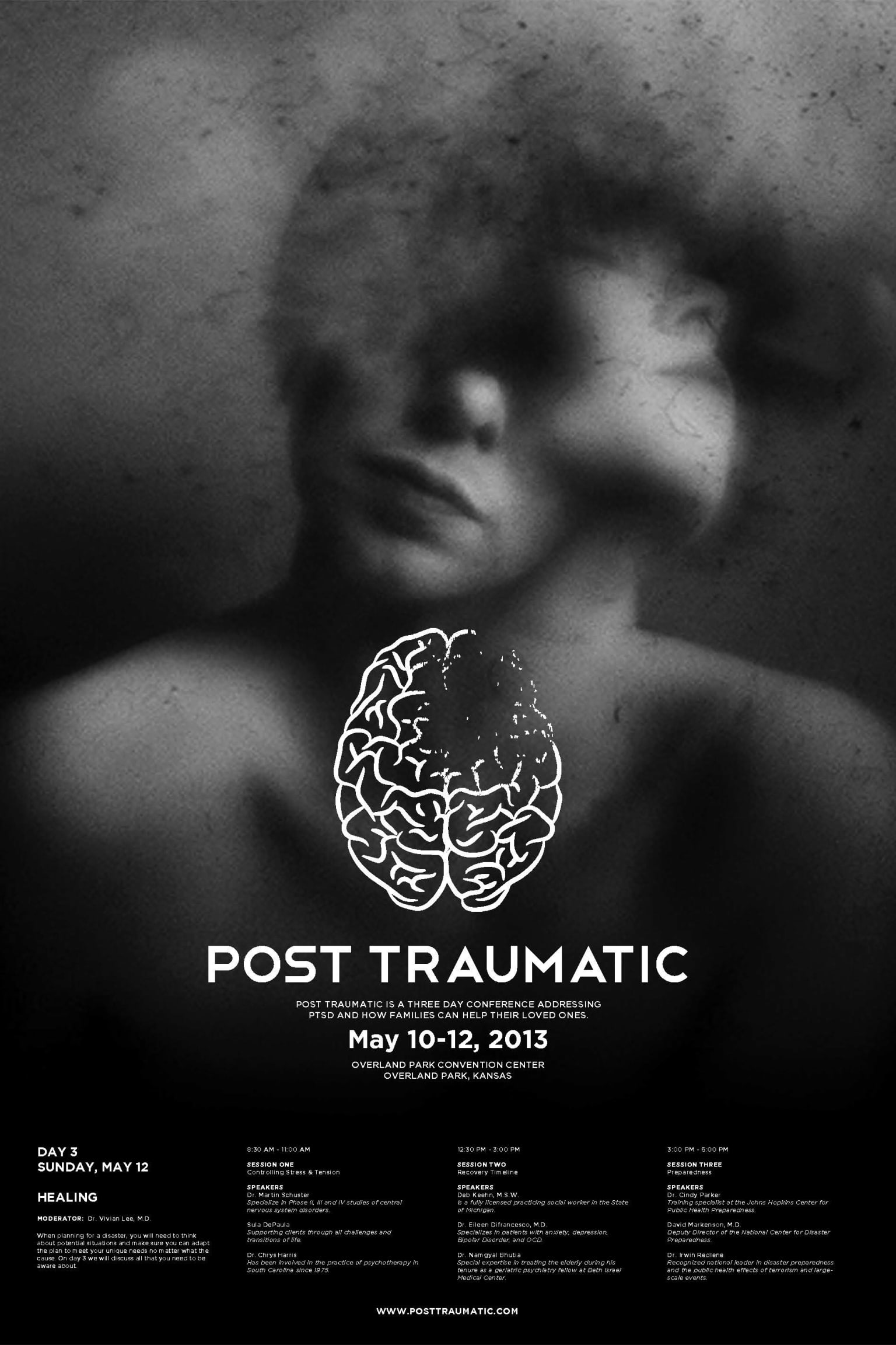 Post Traumatic - A Conference for PTSD victims.