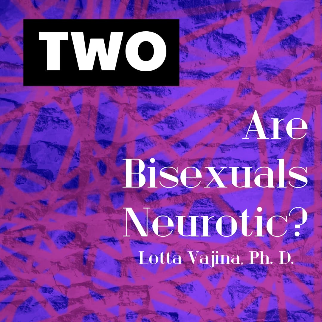 Are Bisexuals Neurotic?