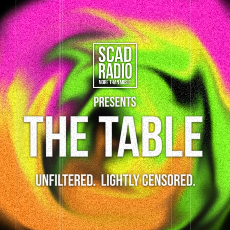 """Cover Art for SCAD Radio's Podcast: """"The Table"""""""