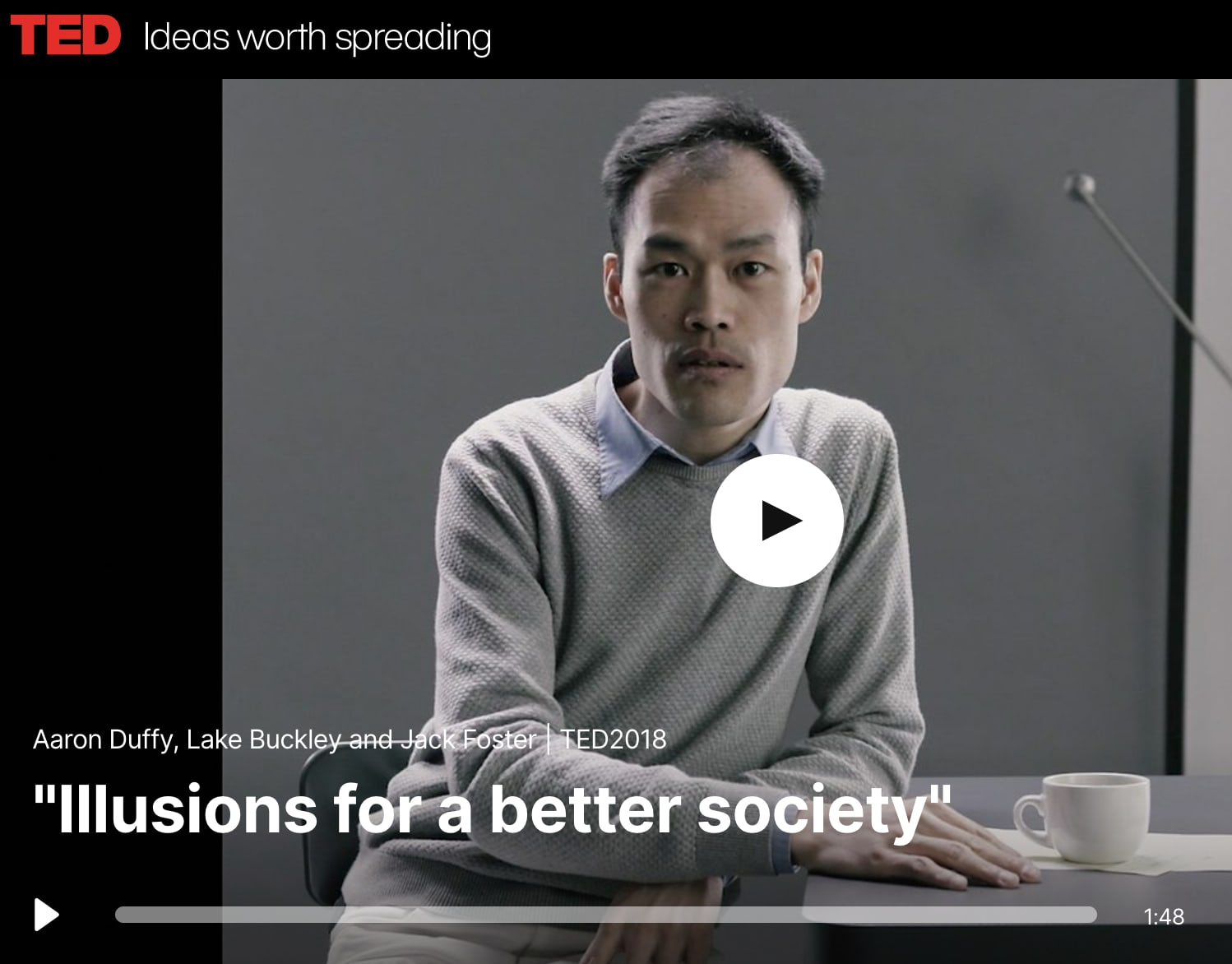 TED: Illusions For A Better Society (Video Piece)