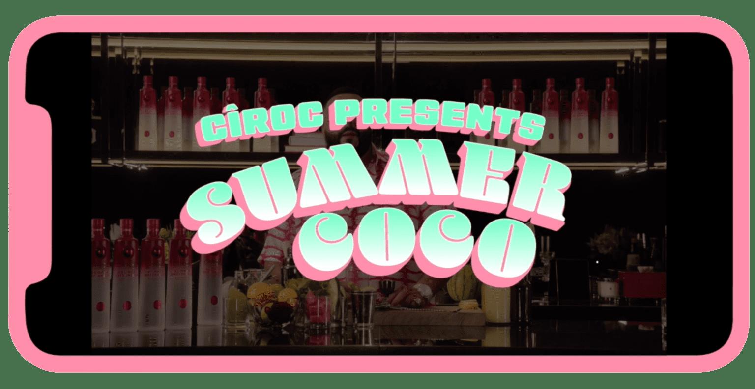 Cîroc Summer Cocktail Campaign