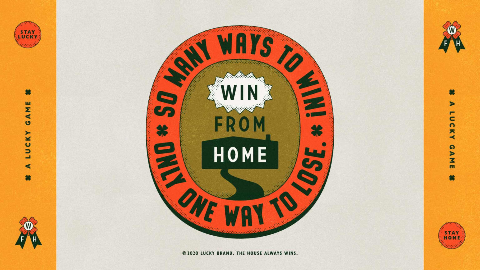Lucky Brand - Win From Home