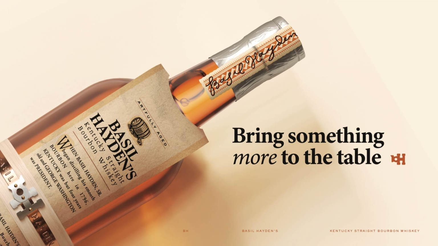 Basil Hayden's - Bring Something More to the Table