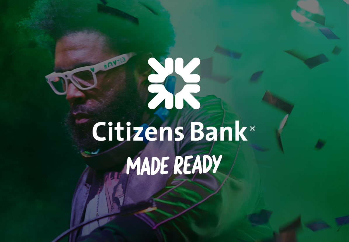 Citizens Bank   Made Ready