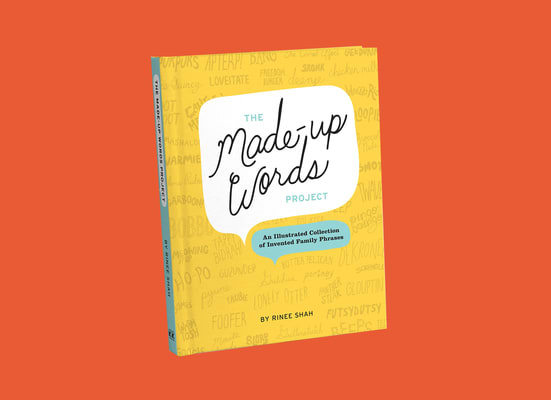 The Made-Up Words Project / Book