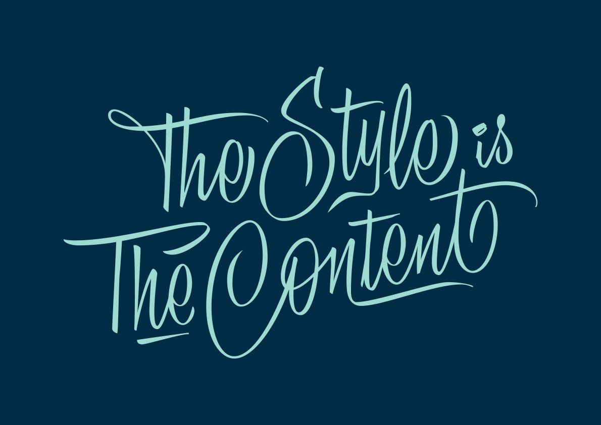 The Style is the content.