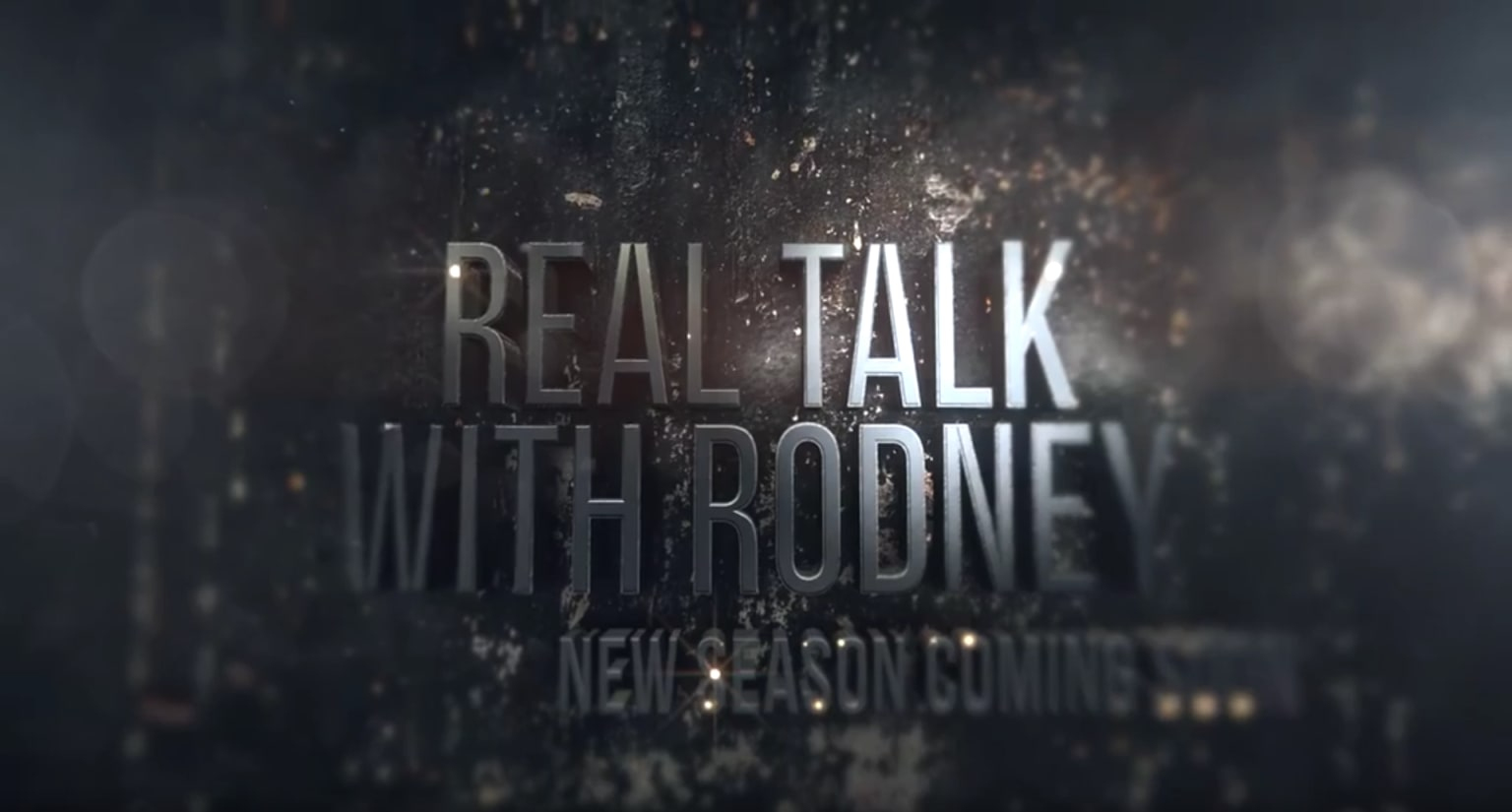 REAL TALK WITH RODNEY TITLE SEQUENCE #1