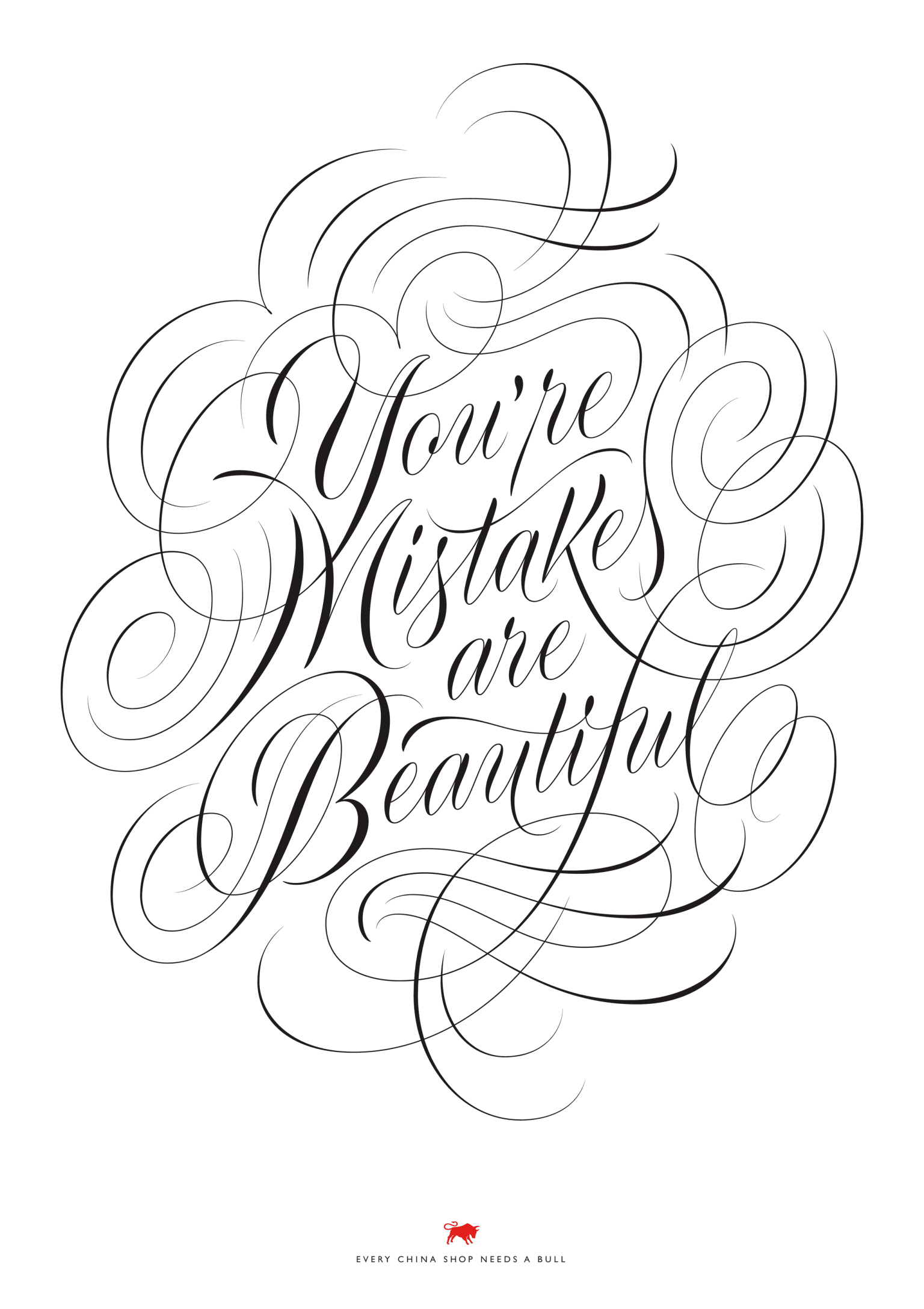 You're Mistakes are Beautiful