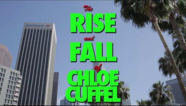 The Rise and Fall of Chloe Cuffel