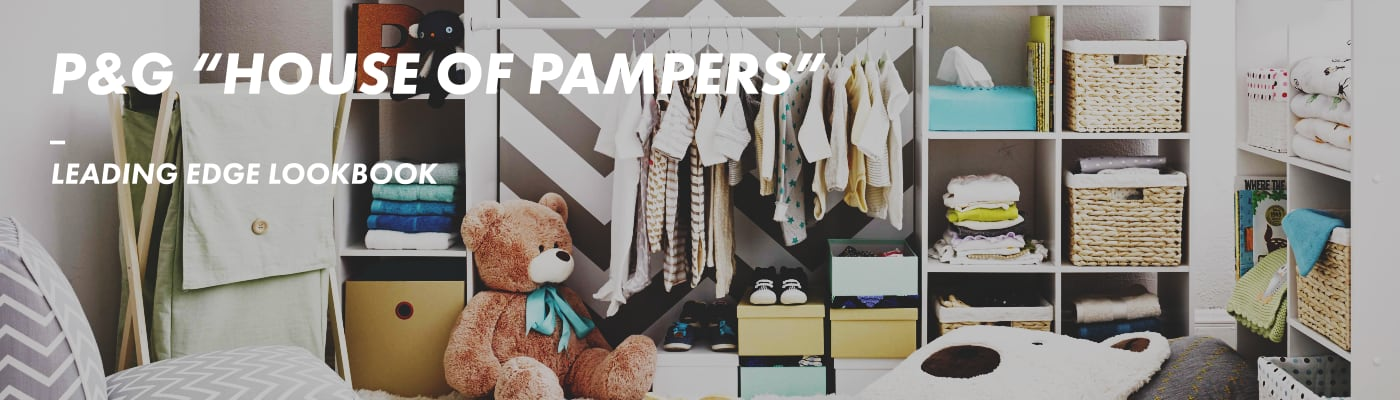 """P&G """"House of Pampers"""" Leading Edge Lookbook"""