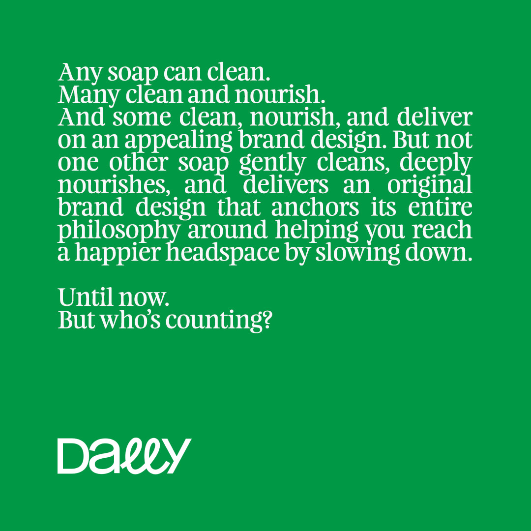 """Dally: a new small batch soap and lifestyle brand that has a very """"loose understanding"""" of time."""