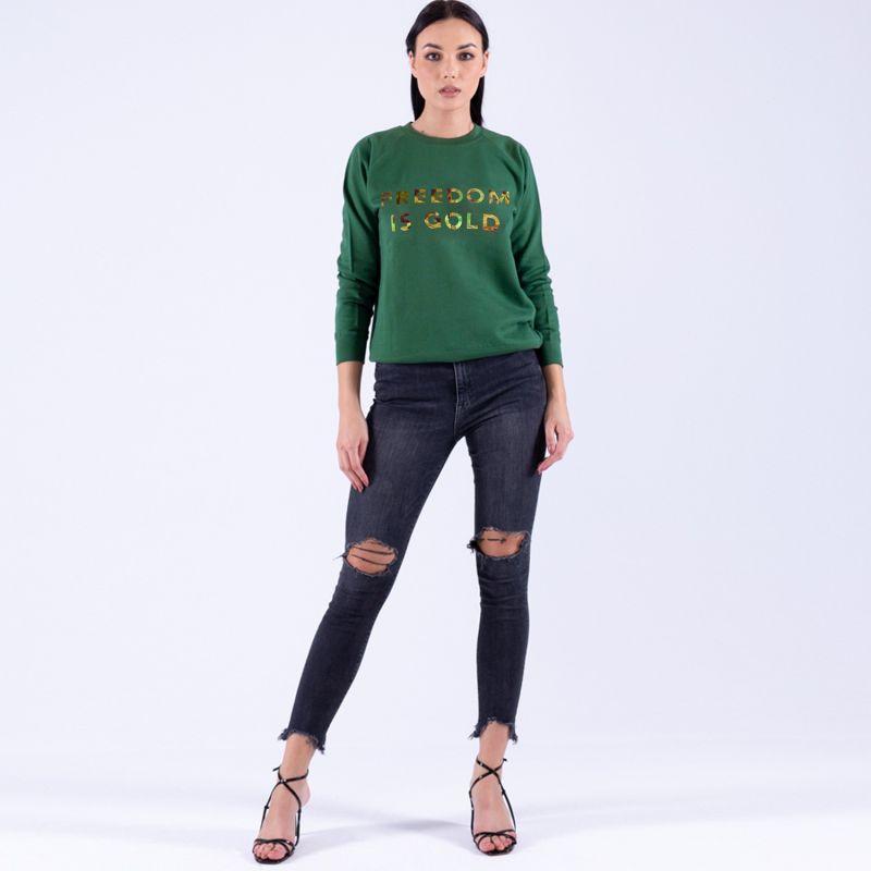Sweatshirt Freedom Is Gold Green image