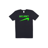Just Don'T - Mega T-Shirt in black and slime image