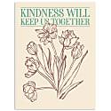 Kindness Will Keep Us Together Artwork image