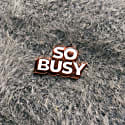 Enamel Pin So Busy image