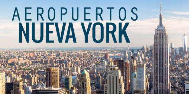 Aeropuertos de Nueva York, ¿cuales son y dónde están?