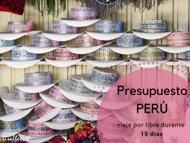 Presupuesto para viajar a Perú