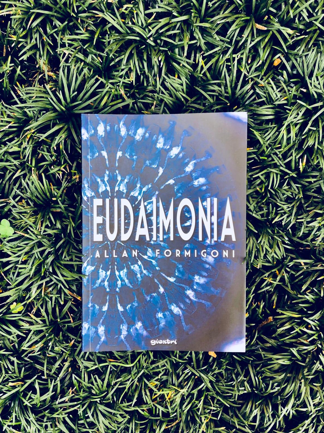 Eudaimonia, Allan Formigoni