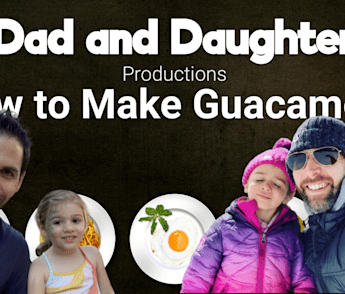 Daddy and Daughter Production 📽️ How to make Guacamole Muy Elegante 🥑