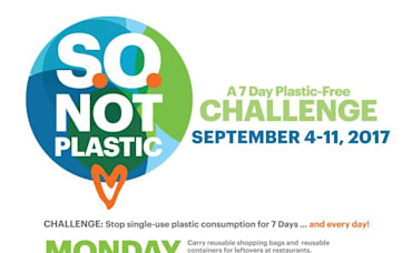 Embrace The SO Not Plastic Challenge September 4 – 11, 2017