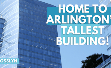 Living in Rosslyn, Arlington, VA | Top Places in the Neighborhood | Moving to Arlington 2021