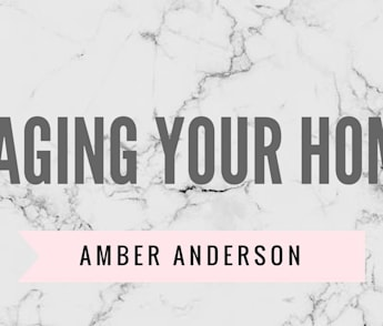 The Importance of Staging Your Home || Amber Anderson