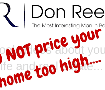 Understanding Real Estate - Pricing your home high is risky business for sure