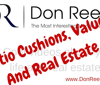 Patio Cushions, Values and Real Estate