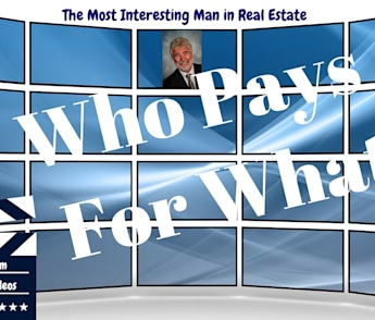 Understanding Who Pays for What in a Real Estate Transaction - How to Sell or Buy Your Home Smarter