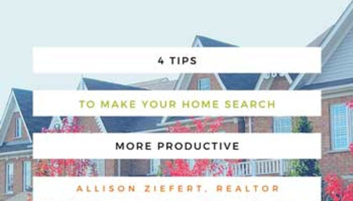 4 Tips To Make Your Home Search More Productive