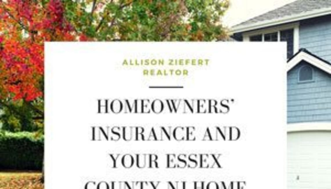 Homeowners' Insurance and Your Essex County NJ Home