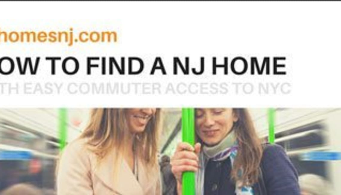How To Find A NJ Home With Easy Commuter Access To NYC