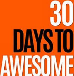 Book Review: 30 Days to Awesome by Sunil Saxena