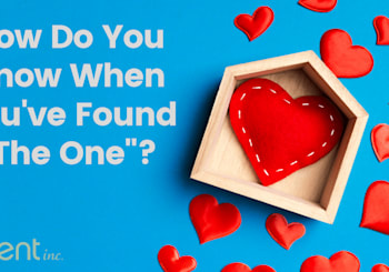 """How Do You Know When You've Found """"The One""""?"""