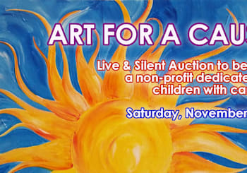 "1st Annual ""ART FOR A CAUSE!"""