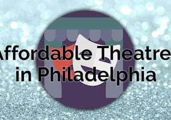 5 Affordable Theatre Experiences