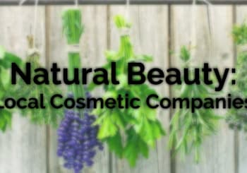 Natural Beauty in Philadelphia: 5 Natural Cosmetic Companies That Will Change Your Beauty Regimen for Life