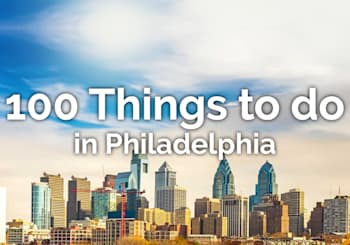100 Things to do in Philadelphia