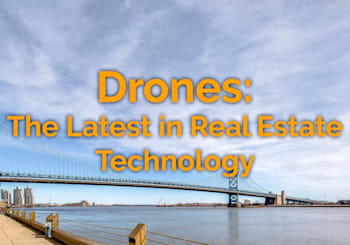 Drones – The Latest In Real Estate Sales
