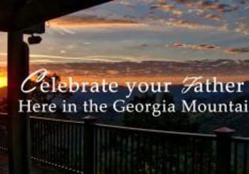Celebrate Father's Day in the Georgia Mountains