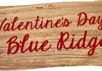 How about Valentine's Day in Blue Ridge Georgia?