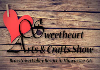 Sweetheart Arts & Crafts Show at Brasstown Valley Resort in Hiawassee