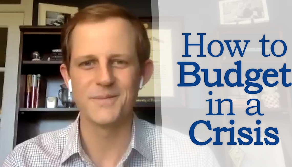 Budgeting During a Crisis with Dale Goodrich