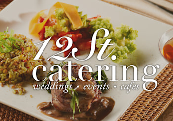 12th Street Catering: Exceptional Event Service through Flavor, Style, and Design