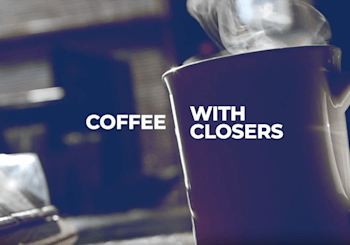 Check out our interview on 'Coffee With Closers'!