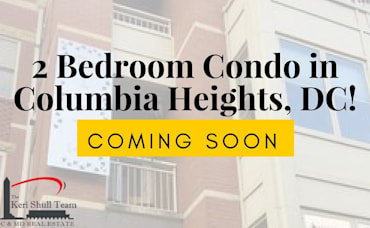 Coming Soon: 2 Bedroom Condo in Columbia Heights!