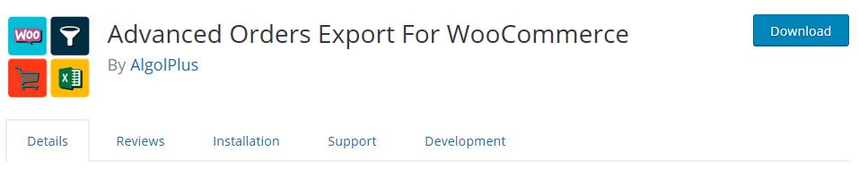 wordpress eklentisi advanced orders export for woocommerce